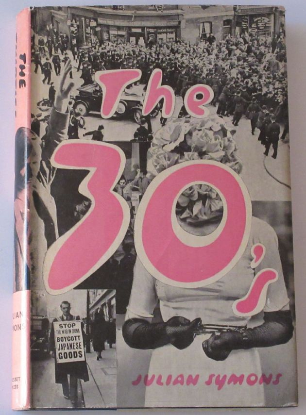 The 30s, A Dream Revolved, by Julian Symons